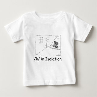 K In Isolation Baby T-Shirt