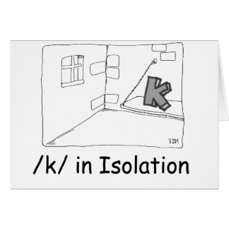 K In Isolation Card