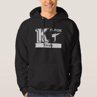 K Is For Karate Hoody