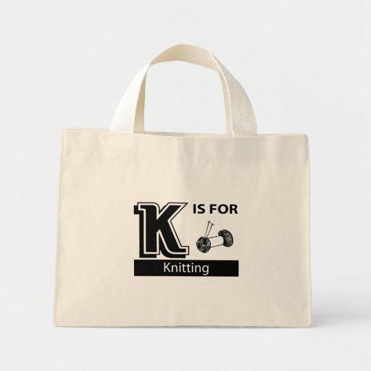 K Is For Knitting Mini Tote Bag