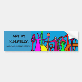 K.M.KELLYS ART BUMPER STICKER. CAR BUMPER STICKER