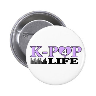 K-POP 4 LIFE 2 INCH ROUND BUTTON