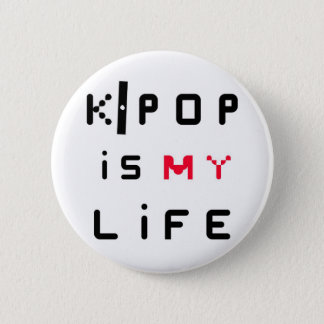 K-POP is my life Pinback Button