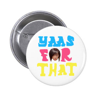 "k-Rizz says ""Yass For That"" Pin"