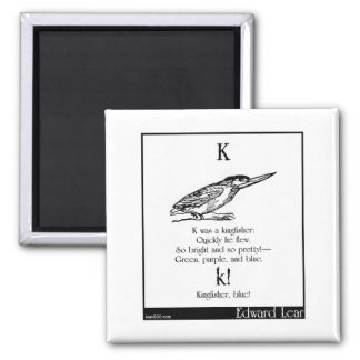 K was a kingfisher 2 inch square magnet
