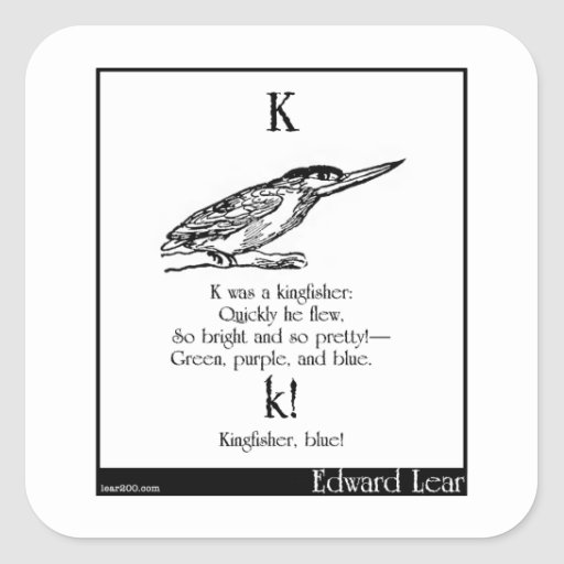 K was a kingfisher square sticker
