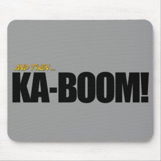 KA-BOOM! Mouse Pad