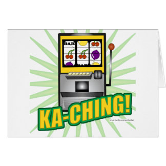 Ka-Ching Big Money Greeting Cards