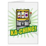 Ka-Ching Big Money! Greeting Card
