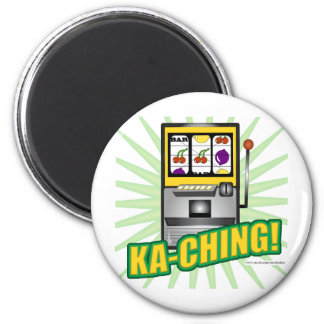 Ka-Ching Big Money! Magnet
