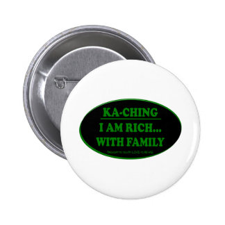 KA-CHING - SOY RICO CON LA FAMILIA PIN