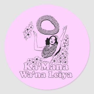 KA' MANA WANA LEIYA CLASSIC ROUND STICKER