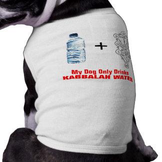 Kabbalah Water for Dogs T-Shirt
