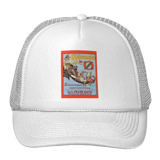 Kabumpo In Oz Trucker Hat