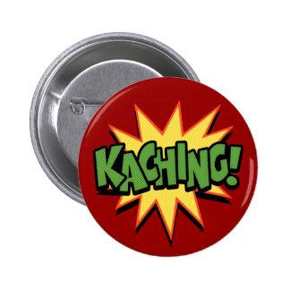 ¡Kaching Pins