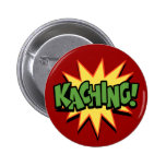 Kaching! Pinback Buttons