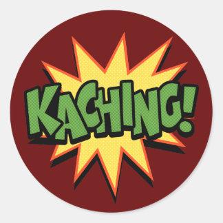 Kaching! Round Sticker