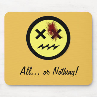 """Kackman 2014 """"All... or Nothing!"""" Mouse Pad"""