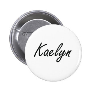 Kaelyn artistic Name Design 2 Inch Round Button