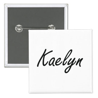 Kaelyn artistic Name Design 2 Inch Square Button