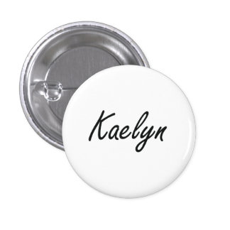 Kaelyn artistic Name Design 1 Inch Round Button