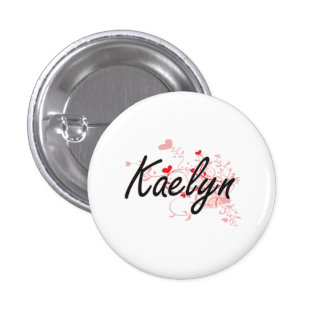 Kaelyn Artistic Name Design with Hearts 1 Inch Round Button