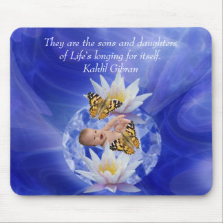 Kahlil Gibran On children and babies Mouse Pad