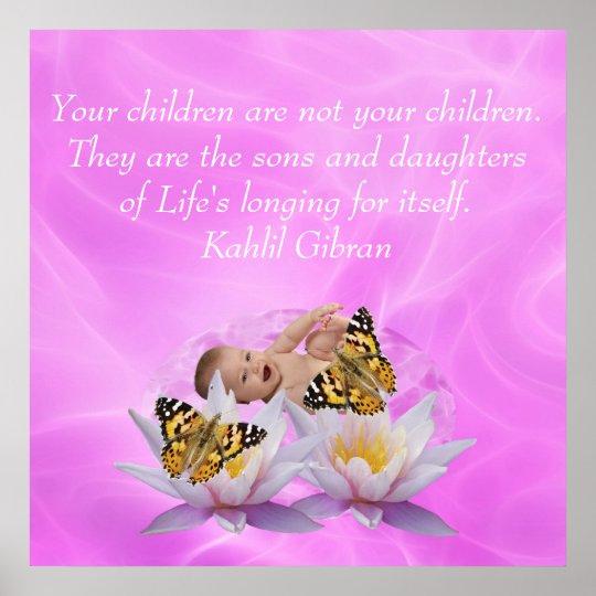 Kahlil Gibran On children and babies Poster