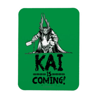 Kai is Coming! Magnet
