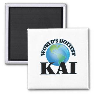 Kai más caliente del mundo imán de nevera