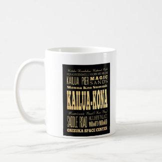Kailua Kona City of Hawaii Typography Art Coffee Mug