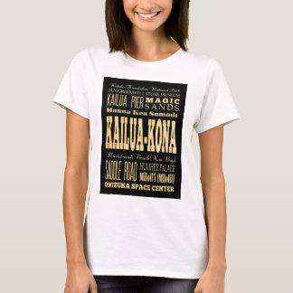 Kailua Kona City of Hawaii Typography Art T-Shirt