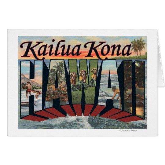 Kailua Kona, Hawaii - Large Letter Scenes Card