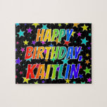 "[ Thumbnail: ""Kaitlin"" First Name, Fun ""Happy Birthday"" Jigsaw Puzzle ]"