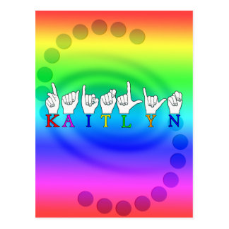 KAITLYN ASL FINGERSPELLED SIGN NAME SIGN POSTCARD