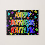 "[ Thumbnail: ""Kaitlyn"" First Name, Fun ""Happy Birthday"" Jigsaw Puzzle ]"