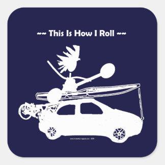 ¡Kajak en el coche - éste es cómo ruedo! Pegatina Cuadrada
