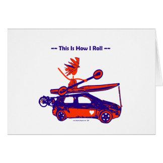 ¡Kajak en el coche - éste es cómo ruedo! Tarjeta De Felicitación