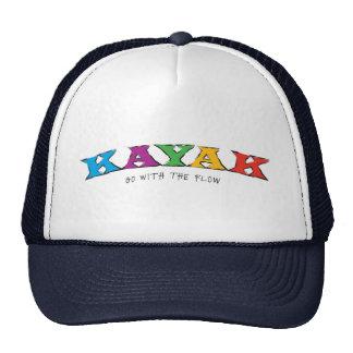 Kajak… Vaya con el gorra del flujo