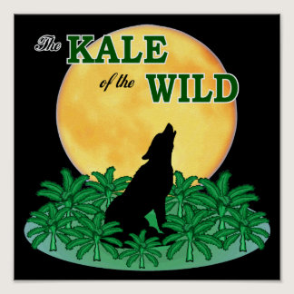 Kale of the Wild Poster