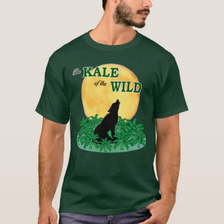Kale of the Wild T-Shirt