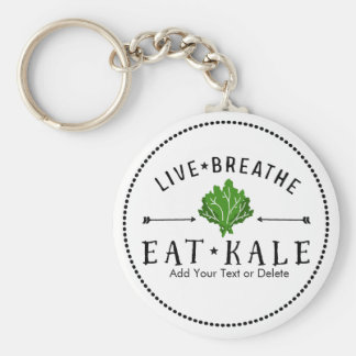 Kale Vegetarian Live Breathe Eat Kale Custom Keychain