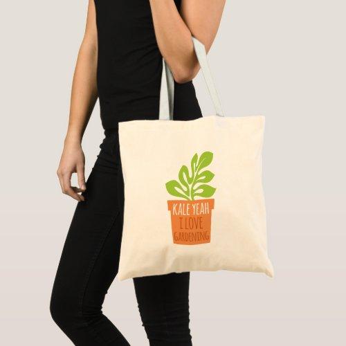 Kale Yeah I Love Gardening Pun Tote Bag