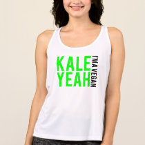 kale yeah i'm vegan. tank top