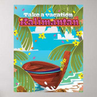 Kalimantan holiday travel poster. poster