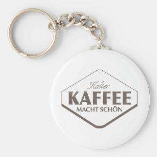 Kalter Kaffee Macht Schön 2 Keychain