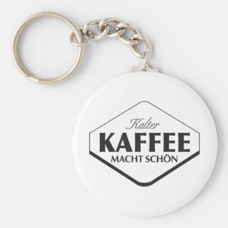 Kalter Kaffee Macht Schön Keychain
