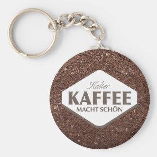 Kalter Kaffee Macht Schön Keychain 4