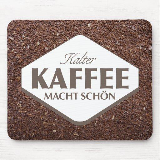 Kalter Kaffee Macht Schön Mousepad 4 Tapetes De Ratones
