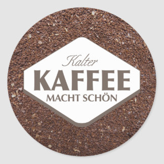 Kalter Kaffee Macht Schön Sticker 4